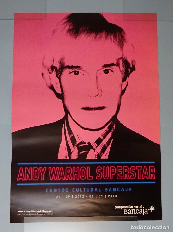 CARTEL EXPOSICIÓN ANDY WARHOL SUPERSTAR. CENTRO CULTURAL BANCAJA. VALENCIA (Coleccionismo - Carteles Gran Formato - Carteles Varios)