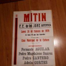 Carteles: CARTEL DE MITIN DE FALANGE ESPAÑOLA DE LAS JONS AUTÉNTICA EN TALAVERA EN 1979.. Lote 253562810