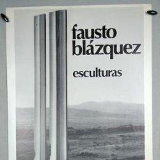 Carteles: FAUSTO BLÁZQUEZ (MADRID 1944). GALERÍA CAJA DE ÁVILA, 1892 (SIC). Lote 263200565