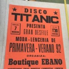 Carteles: CARTEL DISCOTECA TITANIC , VILLALMANZO , BURGOS , 1992 , DESFILE DE LENCERÍA. Lote 267076644