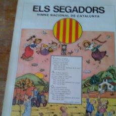 Carteles: POSRER ELS SEGADORS .HIMNE NACIONAL DE CATALUNYA (38X53). Lote 269481413