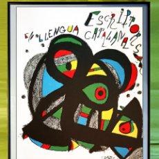 Carteles: CARTEL LITOGRAFICO DE MIRO - ESCRITORS EN LENGUA CATALANA 1982 PALAU CONGRESOS MONTJUIT 50 X 30 CM. Lote 276098048