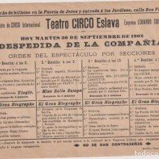 Affissi: CARTEL DE MANO O PEQUEÑO CARTEL (16X21) TEATRO CIRCO ESLAVA. DESPEDIDA. SEVILLA 1902. Lote 295657213