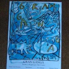 Carteles: CARTEL GRAN GANGA POR JORGE CABEZAS 1999 CON UNAS MEDIDAS DE 63 X 38 CM. JORGE CABEZAS GRAN GANGA. Lote 296711503