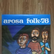 Carteles: CARTEL AROSA FOLK-76. ISLA DE AROSA. SEPTIEMBRE 1976. 47X68CMS. Lote 296731088