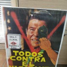 Carteles: CARTEL PARTIDO COMUNISTA / MADRID - RONALD REAGAN EN MADRID / MAYO 1985. Lote 296953958