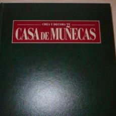Casas de Muñecas: LIBRO DE CASA DE MUÑECAS ANTIGUAS,VOLUMEN 2. 320 PAGS.. Lote 40020853