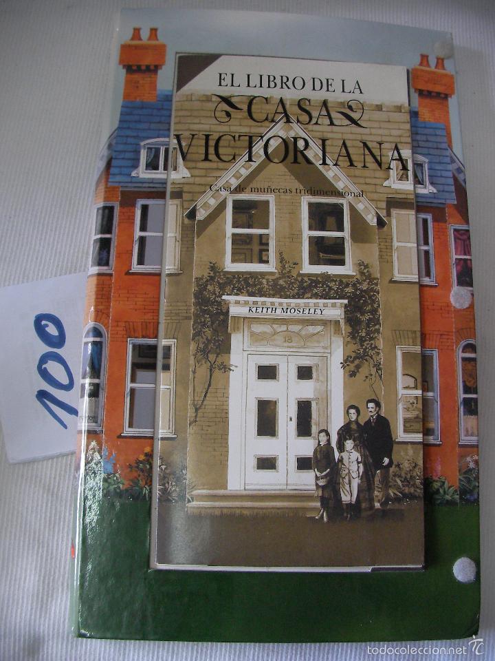 El Libro De La Casa Victoriana - Libro Y Casa 3