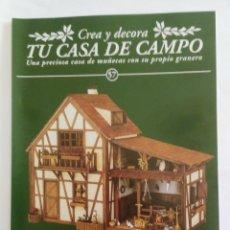 Casas de Muñecas: CREA Y DECORA TU CASA DE CAMPO, REVISTA Nº 57. Lote 83149272