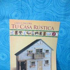 Casas de Muñecas: CONSTRUYE TU CASA RUSTICA,EDITORIAL ALTAYSA FASCICULO 2. Lote 222560148