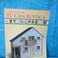 Casas de Muñecas: CONSTRUYE TU CASA RUSTICA,EDITORIAL ALTAYA FASCICULO 3. Lote 222560233