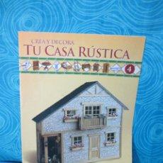 Casas de Muñecas: CONSTRUYE TU CASA RUSTICA,EDITORIAL ALTAYA FASCICULO 4. Lote 222560277