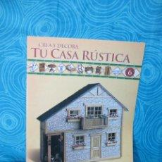 Casas de Muñecas: CONSTRUYE TU CASA RUSTICA,EDITORIAL ALTAYA FASCICULO 6. Lote 222560421