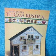 Casas de Muñecas: CONSTRUYE TU CASA RUSTICA,EDITORIAL ALTAYA FASCICULO 7. Lote 222560602