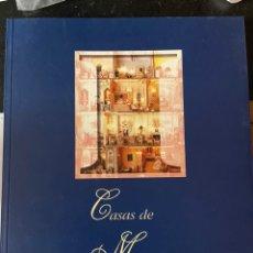 Casas de Muñecas: CATÁLOGO EXPOSICIÓN CASAS DE MUÑECAS AÑO 1999. Lote 244863185