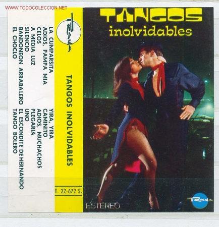 TANGOS INOLVIDABLES (Música - Casetes)