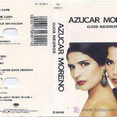 Casetes antiguos: OJOS NEGROS / AZUCAR MORENO .. CASETE. Lote 4868543