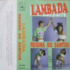 Casetes antiguos: LAMBADA REGINA DO SANTOS. Lote 5454211