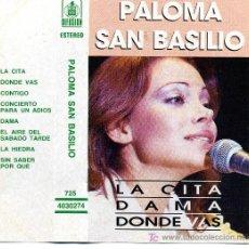 Casetes antiguos - PALOMA SAN BASILIO - PALOMA SAN BASILIO (1986) - 5585777