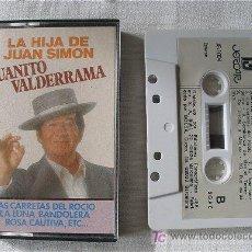 Casetes antiguos: CASETE JUANITO VALDERRAMA LA HIJA DE JUAN SIMON. Lote 24545108