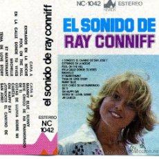 Casetes antiguos: RAY CONNIFF - EL SONIDO DE RAY CONNIFF (1976). Lote 7623703