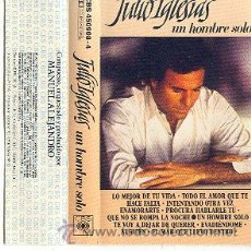 Casetes antiguos: JULIO IGLESIAS CASSETTE ORIGINAL UN HOMBRE SOLO CONTIENE LETRA DE CANCIONES. Lote 11225606