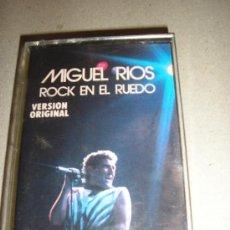 Casetes antiguos: MIGUEL RIOS-ROCK EN EL RUEDO-1986. Lote 26473607
