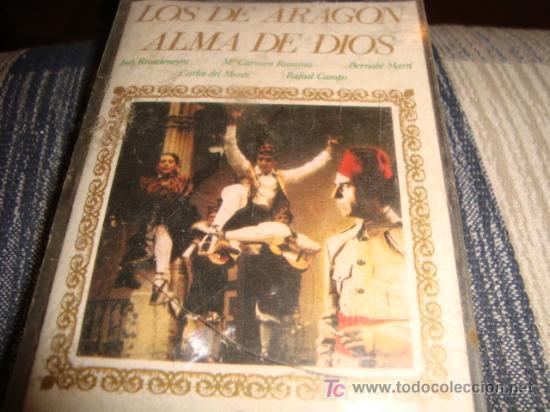 CASETE . LOS DE ARAGON, ALMA DE DIOS, ESTEREO (Música - Casetes)