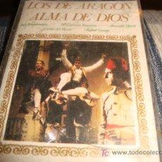 Casetes antiguos: CASETE . LOS DE ARAGON, ALMA DE DIOS, ESTEREO. Lote 14099288