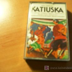 Casetes antiguos: KATIUSKA ( PABLO SOROZABAL ). Lote 17822531