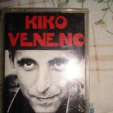 Casetes antiguos: KIKO VENENO - ECHATE UN CANTECITO. Lote 26708225