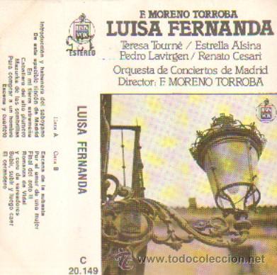 LUISA FERNANDA TERESA TOURNE DIR: MORENO TORROBA (Música - Casetes)