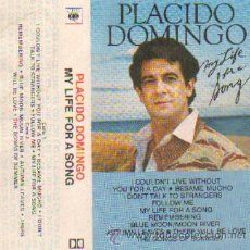 Casetes antiguos: PLACIDO DOMINGO MY LIFE FOR A SONG. Lote 19696444