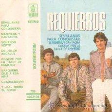 Casetes antiguos: REQUIEBROS SEVILLANAS PARA CONQUISTAR SEVILLANAS. Lote 26939250