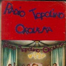 Casetes antiguos: RADIO TOPOLINO ORQUESTA / ¡BING, QUÉ GRANDE ERAS!. Lote 26760029