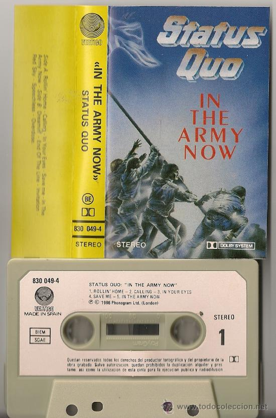 STATUS QUO - IN THE ARMY NOW (CASSETTE ESPAÑOL 1986) (Música - Casetes)