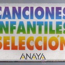 Casetes antiguos: CASETE - CANCIONES INFANTILES SELLECCIÓN ANAYA.. Lote 21408368
