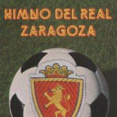 Casetes antiguos: HIMNO DEL REAL ZARAGOZA - 1980 - (NUEVA, PRECINTADA). Lote 26976947