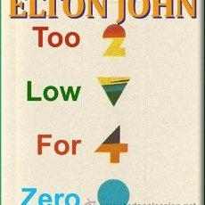 Casetes antiguos: ELTON JOHN --- TOO LOW FOR ZERO. Lote 25413501