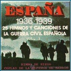 Casetes antiguos: ESPAÑA 1936-1939. HIMNOS Y CANCIONES DE LA GUERRA CIVIL ESPAÑOLA. Lote 25427522