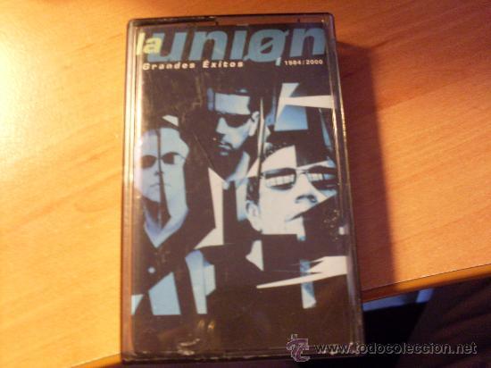 LA UNION ( GRANDES EXITOS 1984 - 2000 ) CASETE ( CAS6) (Música - Casetes)