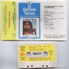 Casetes antiguos: EL CORSARIO NEGRO_BSO_CINTA DE CASSETTE EDICION ESPAÑOLA 1977_COMO NUEVA. Lote 28620127