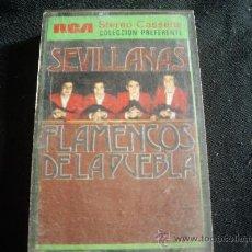 Cassetes antigas: FLAMENCOS DE LA PUEBLA-SEVILLANAS. Lote 29666887