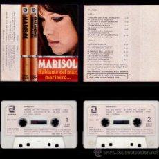 Casetes antiguos: MARISOL - HABLAME DEL MAR MARINERO - SPAIN CASSETTE DISCOSA 1981 - COMO NUEVA / NEAR MINT. Lote 30281444