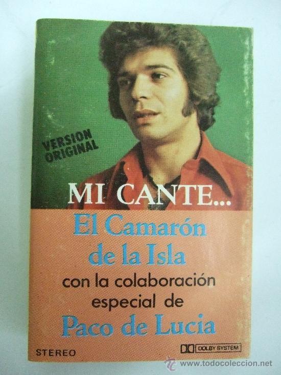 EL CAMARON DE LA ISLA - MI CANTE - CASETE 1979 - CON PACO DE LUCIA (Música - Casetes)