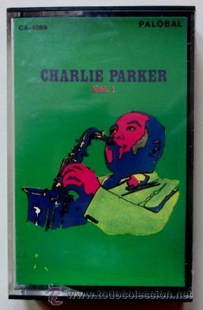CHARLIE PARKER - 1969 - RARÍSIMA EDICIÓN ESPAÑOLA (Música - Casetes)