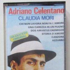 Casetes antiguos: ADRIANO CELENTANO - CLAUDIA MORI - 1982. Lote 32561961