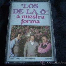 Cassetes antigas: LOS DE LA O-A NUESTRA FORMA. Lote 32761269