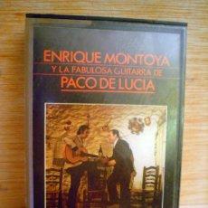 Casetes antiguos: ENRIQUE MONTOYA Y LA FABULOSA GUITARRA DE PACO DE LUCIA.. Lote 33264815