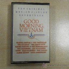 Casetes antiguos: GOOD MORNING VIETNAN BANDA SONORA BSO SOUNDTRACK. Lote 33788070